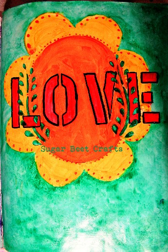 Adventures in Art Journaling - Love